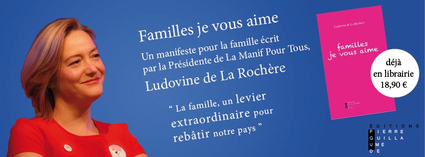 Image - CP – La Manif Pour Tous fête ses 4 ans avec la publication de « Familles je vous aime »