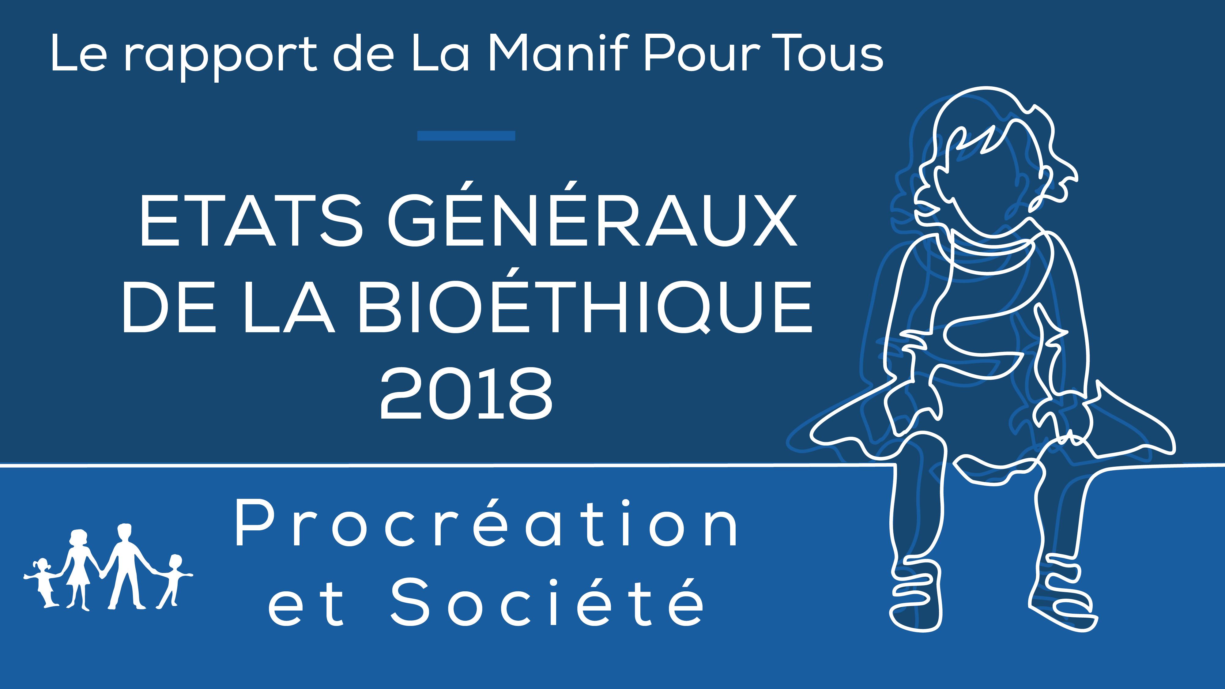 Rapport Etats Généraux de la Bioéthique