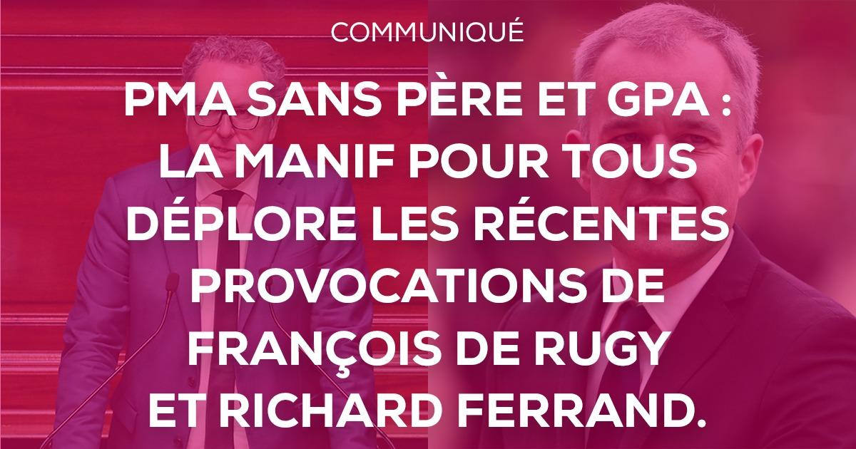 Image - Communiqué de presse – PMA sans père et GPA : La Manif Pour Tous déplore les récentes provocations de François de Rugy et Richard Ferrand