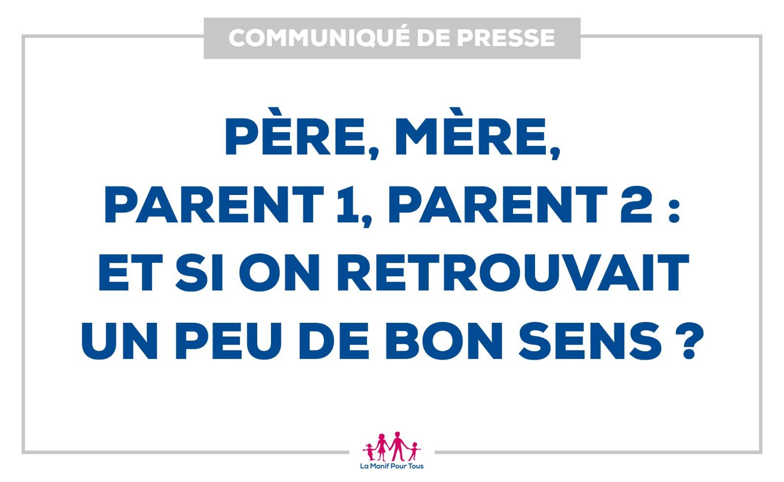 Image - Communiqué – Père, Mère, Parent 1, Parent 2 : et si on retrouvait un peu de bon sens ?