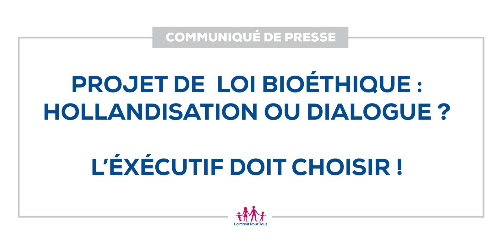 Image - CP – Projet de loi bioéthique : Hollandisation ou dialogue ? L'exécutif doit choisir !