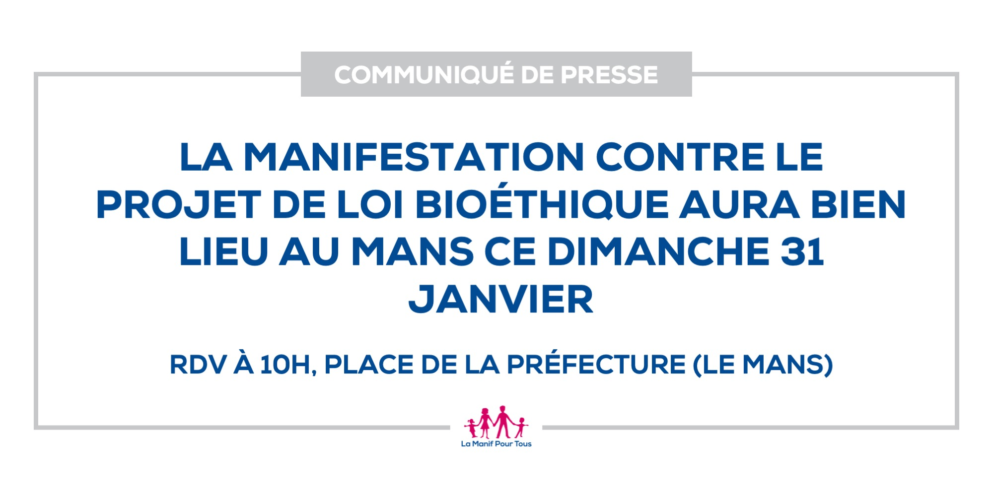 Image - La manifestation contre le projet de loi bioéthique aura bien lieu au Mans ce dimanche 31 janvier