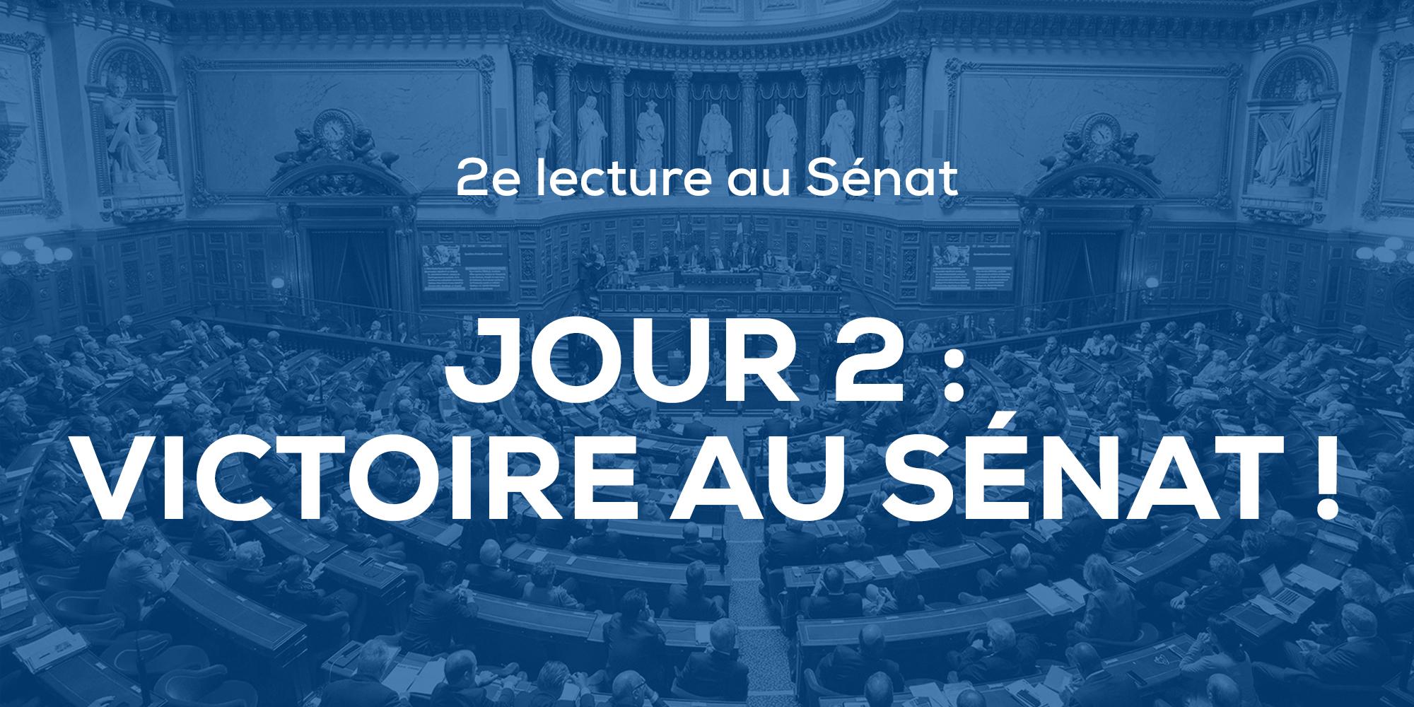 Image - Deuxième jour de débat au Sénat : victoire d'étape et vote sur l'ensemble du projet de loi