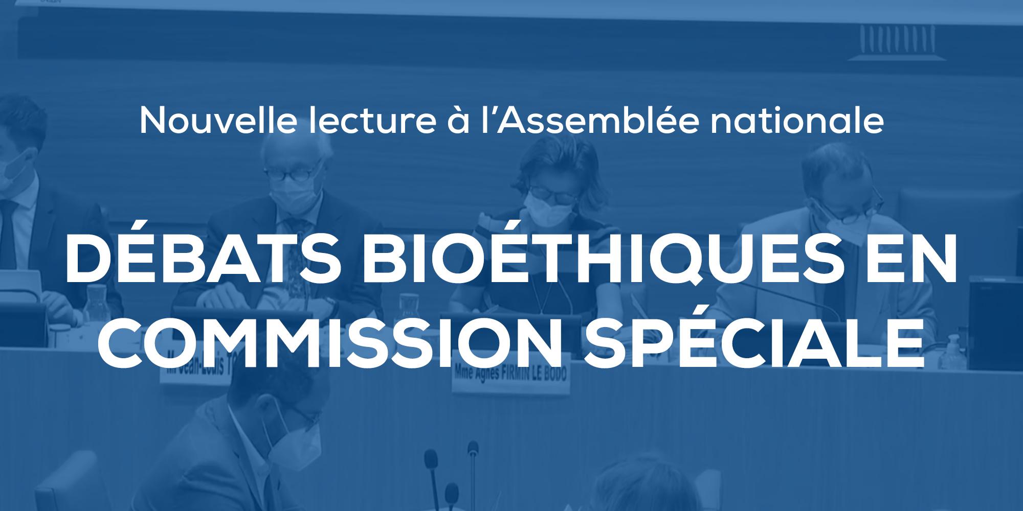 Image - Jeudi 3 juin, débats bioéthiques en Commission à l'Assemblée